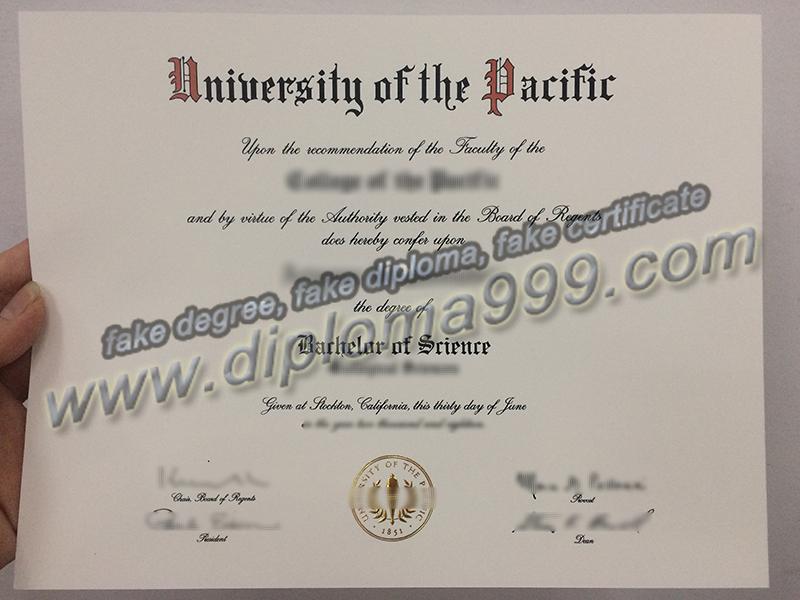 University of the Pacific diploma, University of the Pacific degree, fake certificate, fake transcript