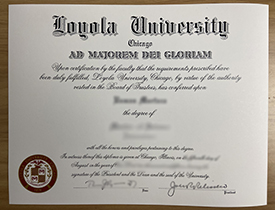 How to Quickly Get Loyola University Chicago (LUC) Diploma?
